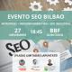 Evento SEo Bilbao Noviembre 2019